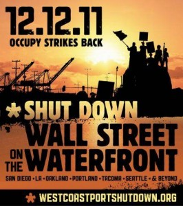ILWU participated in Occupy Wall Street and Occupy Portland's Shut Down the Port Strikes