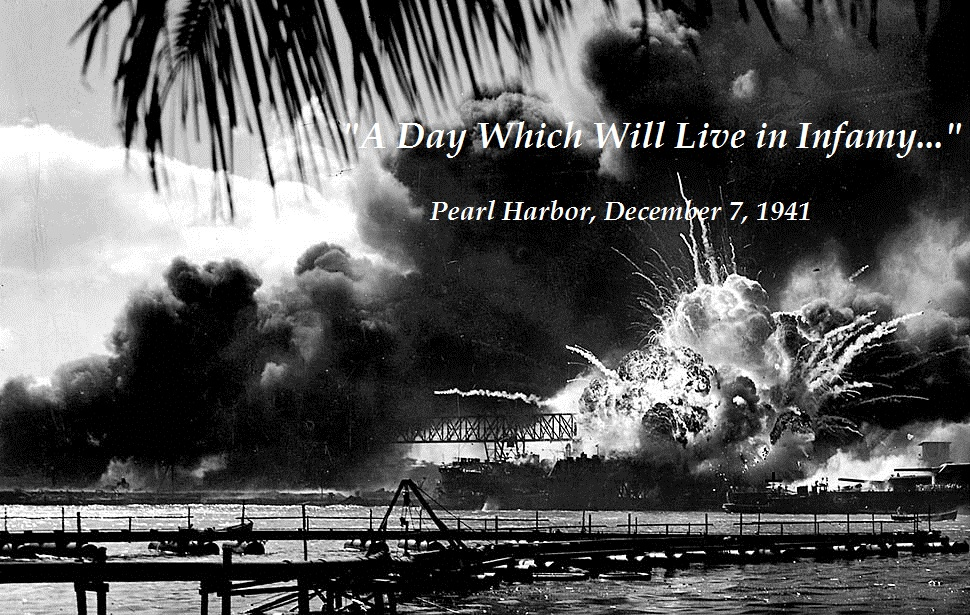 december 7 1941 a day that will live in infamy Dc on dec 8, 1941—one day after 1941—a date which will live in infamy—the united states of america was suddenly time may receive compensation for.