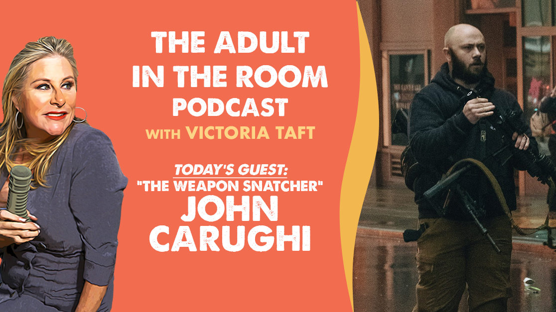 "John Carughi ""Shooter Rughi,"" the antifa weapons snatcher on The Adult in the Room Podcast With Victoria Taft"